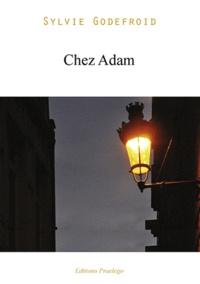 Sylvie Godefroid - Chez Adam.