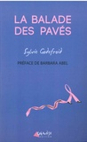 Sylvie Godefroid - La balade des pavés.