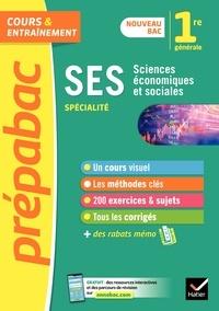 Sylvie Godineau et Céline Le Feuvre - SES 1re générale (spécialité) - Prépabac - nouveau programme de Première (2020-2021).