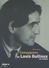 Sylvie Golvet - Compagnons de Louis Guilloux en classe.