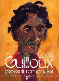 Sylvie Golvet - Louis Guilloux : devenir romancier.