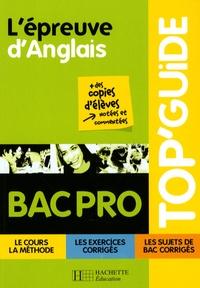 Sylvie Gouchet et Patrick Marsh - L'épreuve d'Anglais Bac Pro.