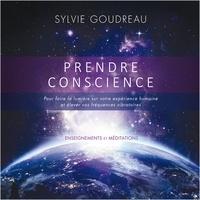 Sylvie Goudreau - Prendre Conscience : Enseignement et méditations - Prendre Conscience.