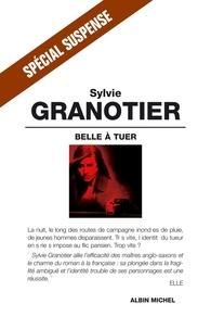 Sylvie Granotier et Sylvie Granotier - Belle à tuer.