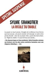 Sylvie Granotier et Sylvie Granotier - La Rigole du diable.