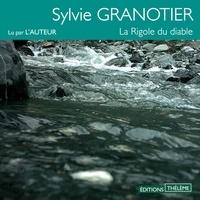 Sylvie Granotier - La Rigole du diable.