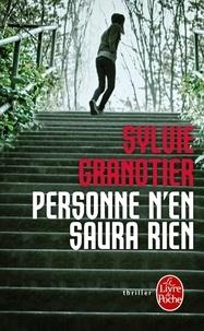 Sylvie Granotier - Personne n'en saura rien.