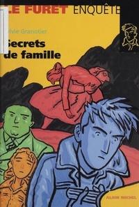 Sylvie Granotier - Secrets de famille.