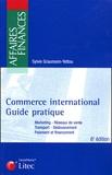 Sylvie Graumann-Yettou - Commerce international - Guide pratique.