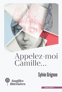Sylvie Grignon - Appelez-moi Camille....
