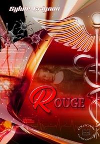 Sylvie Grignon - Rouge - Les enquêtes de l'inspecteur Bourgnon, T1.