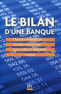 Sylvie Grillet-Brossier et Chantal Charréron - Le bilan d'une banque.
