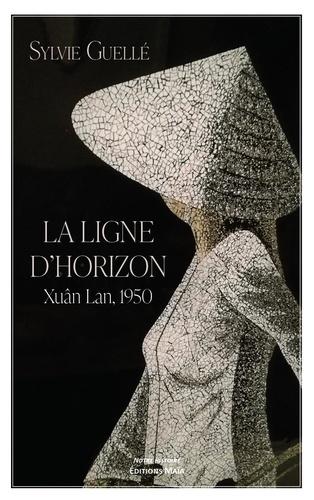 La ligne d'horizon - Xuân Lan, 1950