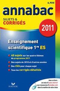 Sylvie Guérin-Bodeau et Véronique Maneille - Enseignement scientifique 1e ES - Sujets et corrigés 2011.