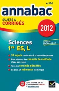Sylvie Guérin-Bodeau et Hélène Hervé - Sciences 1re ES, L - Sujets & corrigés.