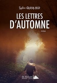 Sylvie Guichard - Les lettres d'automne.