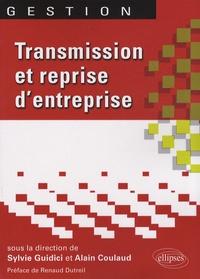 Sylvie Guidici et Alain Coulaud - Transmission et reprise d'entreprise.