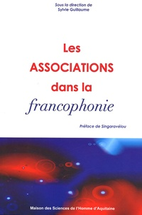 Sylvie Guillaume et Noble Akam - Les associations dans la francophonie.
