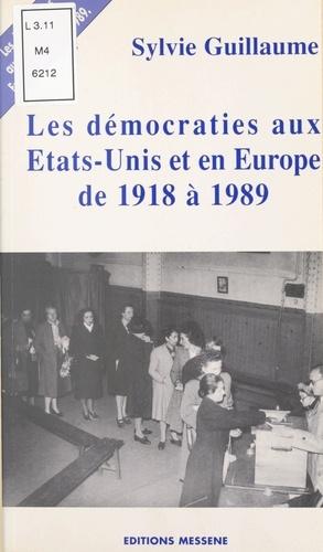 Les démocraties aux États-Unis d'Amérique et en Europe de 1918 à 1989