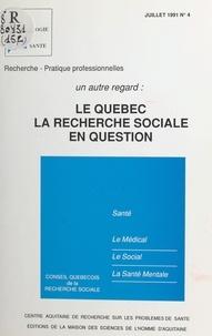 Sylvie Guillaume - Un autre regard - Le Québec, la recherche sociale en question.