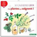 Sylvie Hampikian et Véronique Lefebvre - Le calendrier. Ces plantes qui soignent - Soins naturels à faire soi-même.
