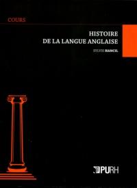 Sylvie Hancil - Histoire de la langue anglaise.