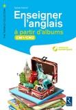 Sylvie Hanot - Enseigner l'anglais à partir d'album CM1/CM2. 1 DVD