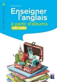 Sylvie Hanot - Enseigner l'anglais à partir d'albums CM1-CM2. 1 DVD