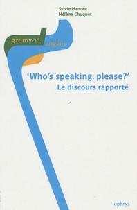 """Sylvie Hanote et Hélène Chuquet - """"Who's speaking please ?"""" - Le discours rapporté."""