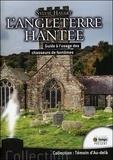 Sylvie Havart - L'Angleterre hantée - Guide à l'usage des chasseurs de fantômes.