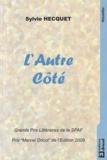 Sylvie Hecquet - L'Autre Côté.