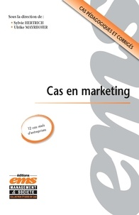 Sylvie Hertrich et Ulrike Mayrhofer - Cas en marketing.