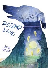 Sylvie Huguet - Blizzard d'étoiles - Le fils de moujik et le prince des barzoïs.