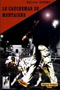 Sylvie Huguet - Le cauchemar de Montaigne.