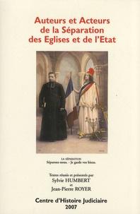 Sylvie Humbert et Jean-Pierre Royer - Auteurs et acteurs de la séparation des Eglises et de l'Etat.