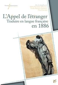 Sylvie Humbert-Mougin et Lucile Arnoux-Farnoux - L'appel de l'étranger - Traduire en langue française en 1886 (Belgique, France, Québec, Suisse).