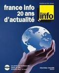 Sylvie Johnsson - Franc info 20 ans d'actualité. 1 CD audio