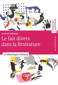 Sylvie Jopeck - Le fait divers en littérature.