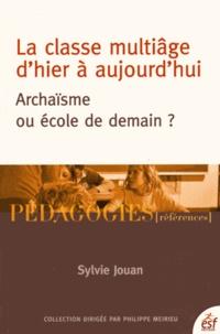La classe multiâge d'hier à aujourd'hui- Archaïsme ou école de demain ? - Sylvie Jouan | Showmesound.org