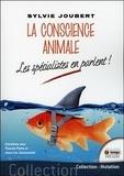 Sylvie Joubert - La conscience animale - Les spécialistes en parlent !.