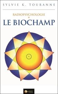 Lemememonde.fr Radiopsychologie - Tome 1, Le biochamp Image