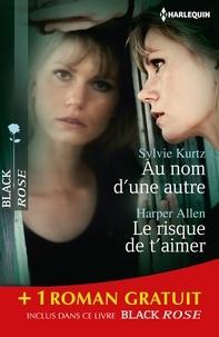 Sylvie Kurtz et Harper Allen - Au nom d'une autre - Le risque de t'aimer - Dangereuse séduction - (promotion).