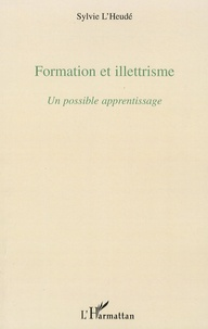 Formation et illettrisme - Un possible apprentissage.pdf