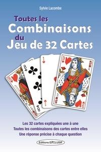 Sylvie Lacombe - Toutes les combinaisons du jeu de 32 cartes - Les 992 combinaisons possibles.