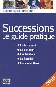 Téléchargement gratuit d'ebooks en grec Successions 2010  - Le guide pratique par Sylvie Lacroux