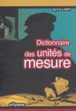 Sylvie Lamy - Dictionnaire des unités de mesure.