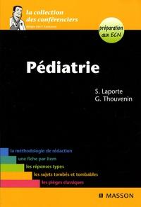 Sylvie Laporte et Guillaume Thouvenin - Pédiatrie.