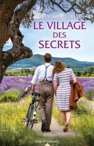 Sylvie Lassalle - Le village des secrets.