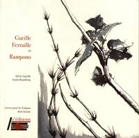 Sylvie Latrille et Annie Bouthémy - Gueille Ferraille et Rampono.