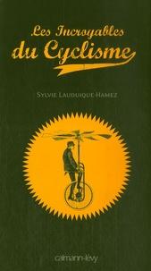 Sylvie Lauduique-Hamez - Les Incroyables du Cyclisme.